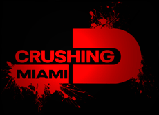 Crushing Miami